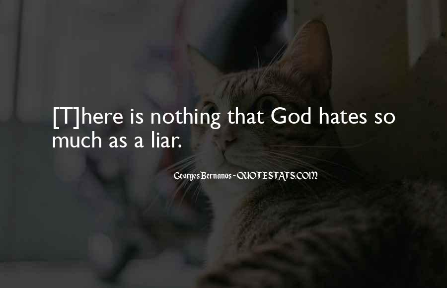 I Really Hate Liars Quotes #94569