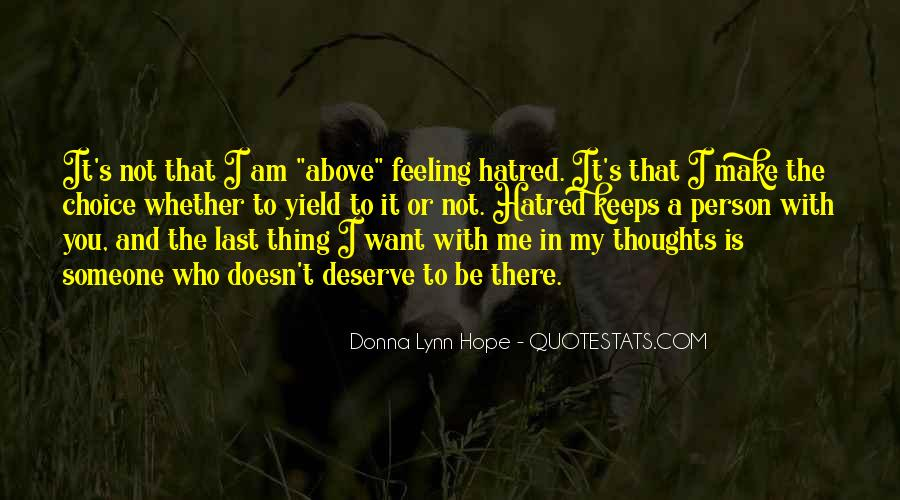 I Really Hate This Feeling Quotes #155013