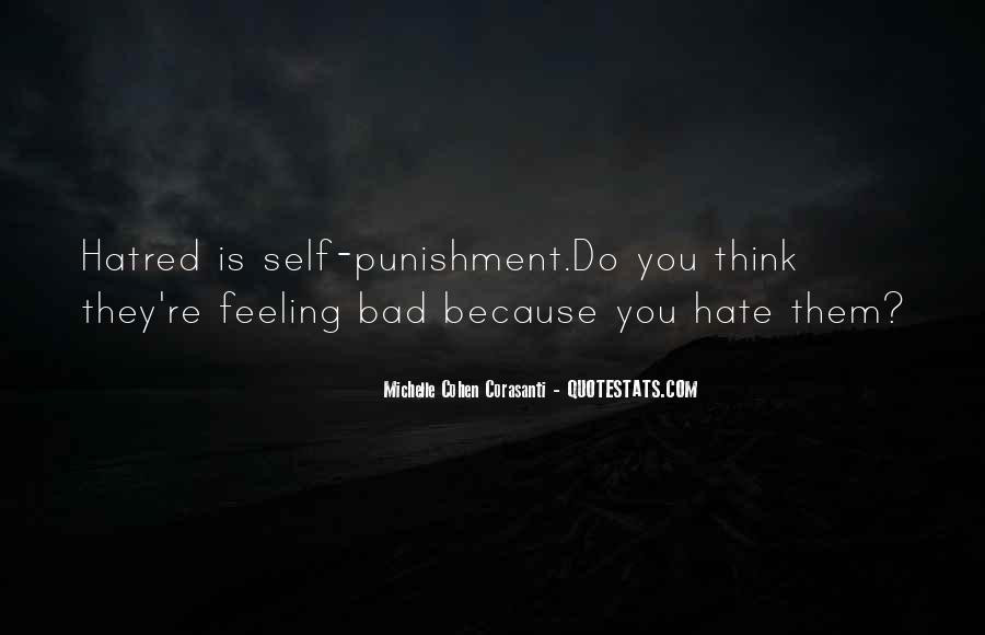 I Really Hate This Feeling Quotes #252442