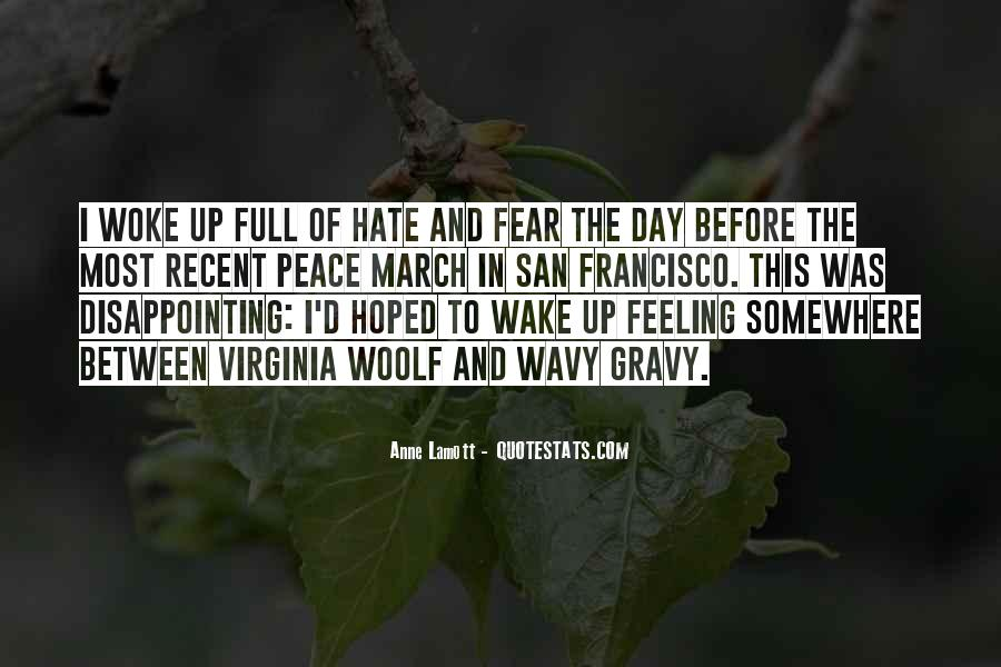 I Really Hate This Feeling Quotes #317406
