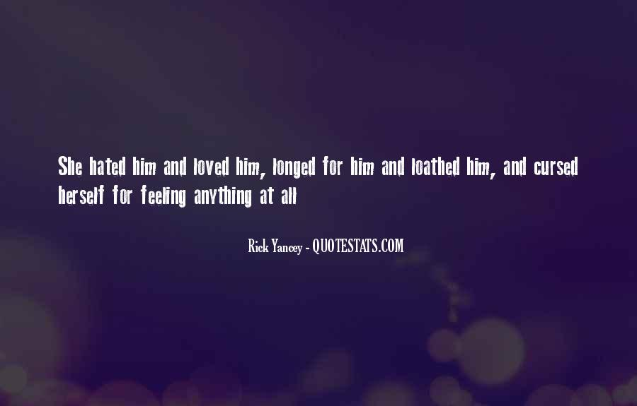 I Really Hate This Feeling Quotes #76790
