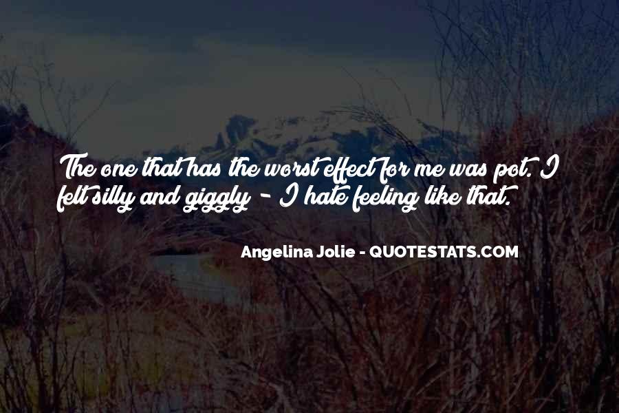 I Really Hate This Feeling Quotes #77738