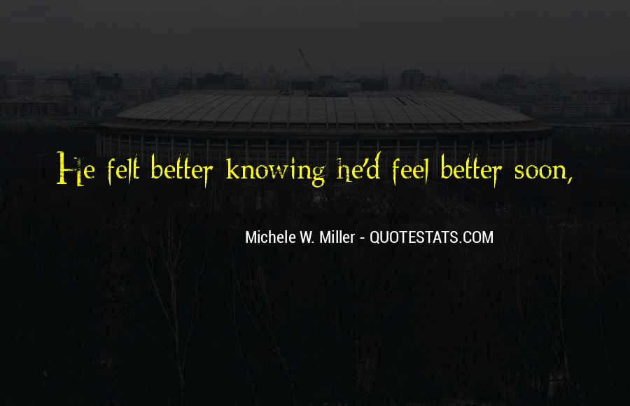Quotes About Feel Better Soon #1859631