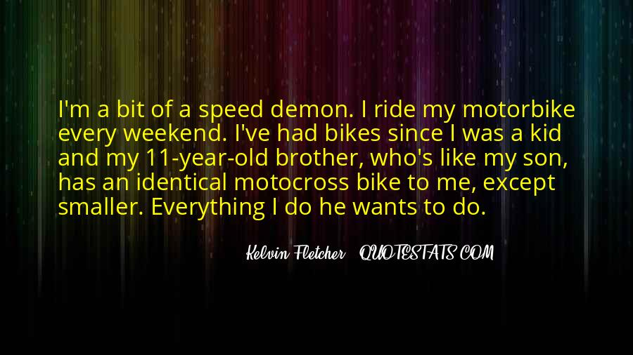 I Ride For My Brother Quotes #405016