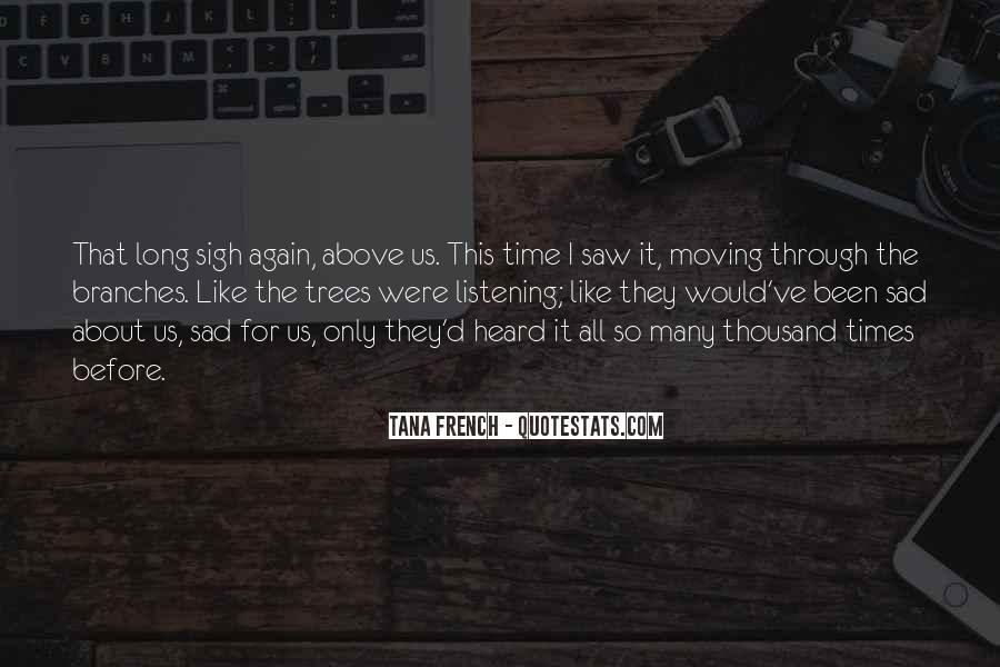 I Saw Him Again Quotes #124543