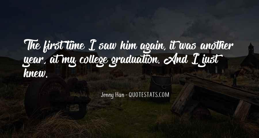 I Saw Him Again Quotes #1339259