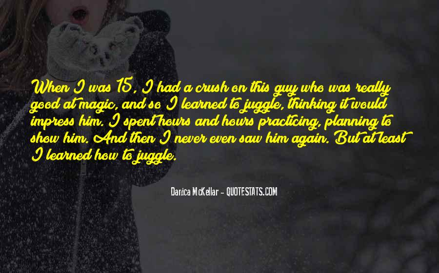 I Saw Him Again Quotes #1774552