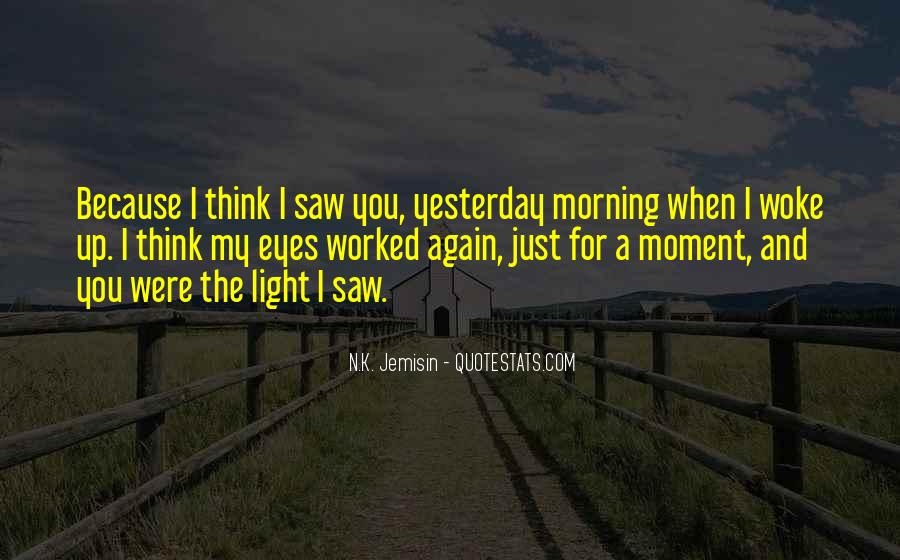 I Saw Him Again Quotes #250288