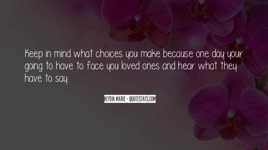 I Say What's On My Mind Quotes #2490