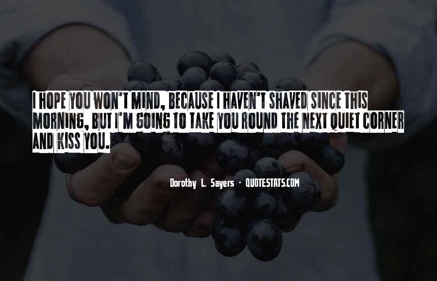 I Say What's On My Mind Quotes #3048