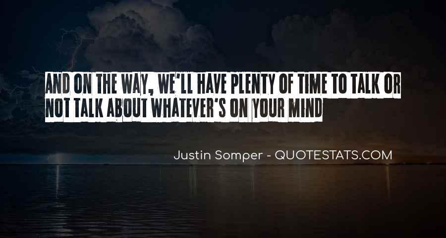 I Say What's On My Mind Quotes #3052