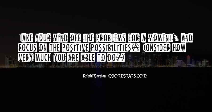 I Say What's On My Mind Quotes #312
