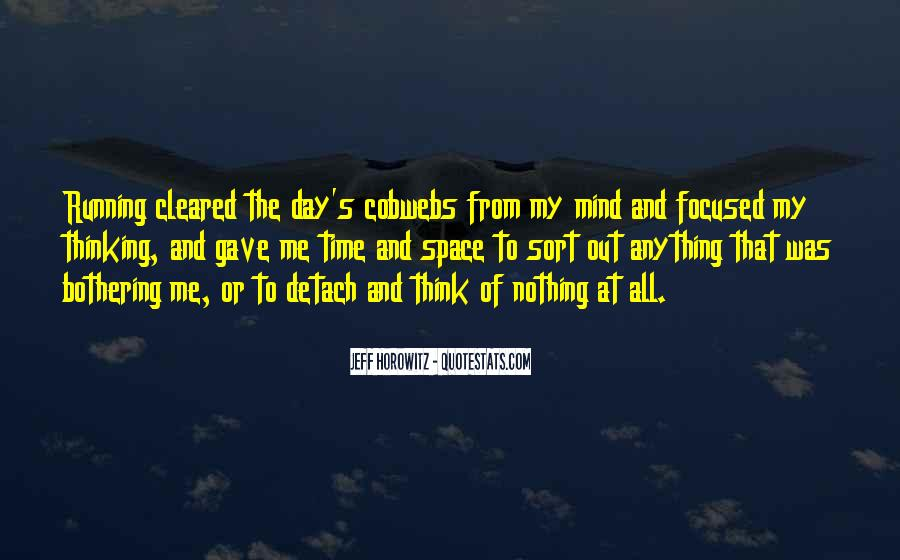 I Say What's On My Mind Quotes #3235