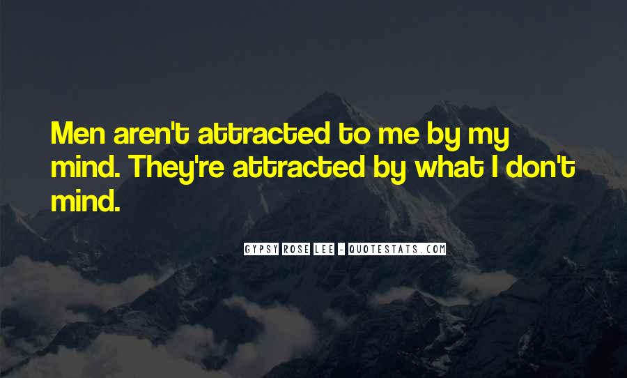 I Say What's On My Mind Quotes #4713