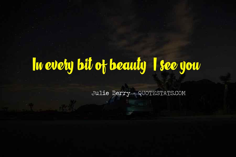 I See Beauty In You Quotes #10112