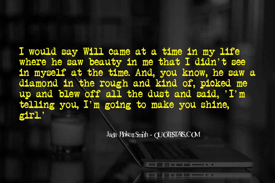 I See Beauty In You Quotes #1023562