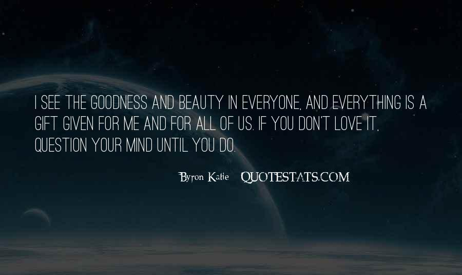 I See Beauty In You Quotes #1568097