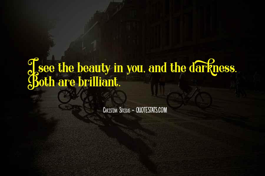 I See Beauty In You Quotes #236660