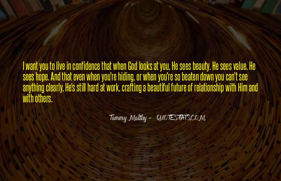 I See Beauty In You Quotes #458214