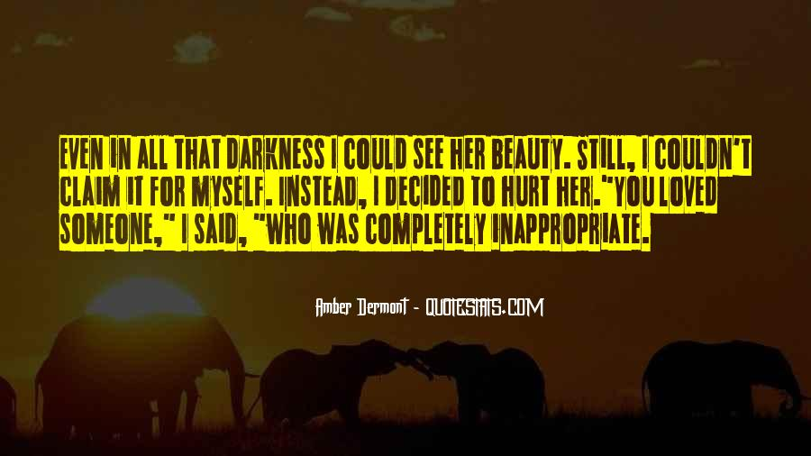 I See Beauty In You Quotes #69614
