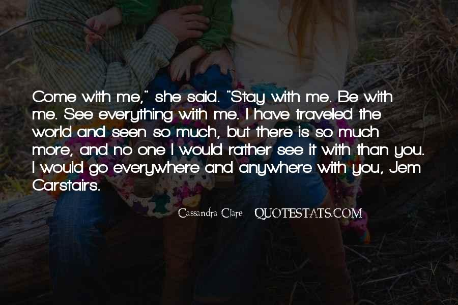 I See You Everywhere Quotes #1083890