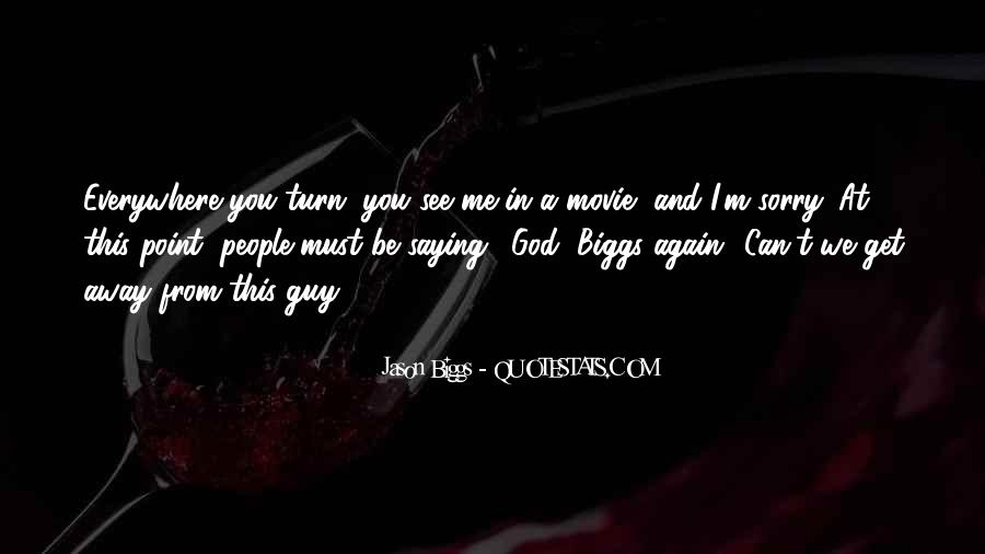I See You Everywhere Quotes #240408