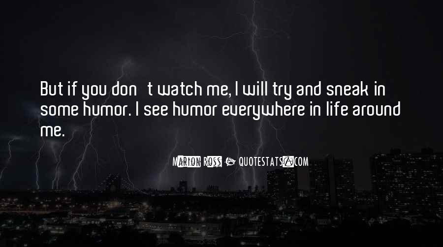 I See You Everywhere Quotes #78510