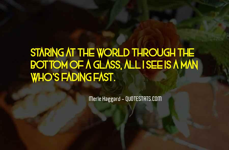I See You Staring At Me Quotes #259723
