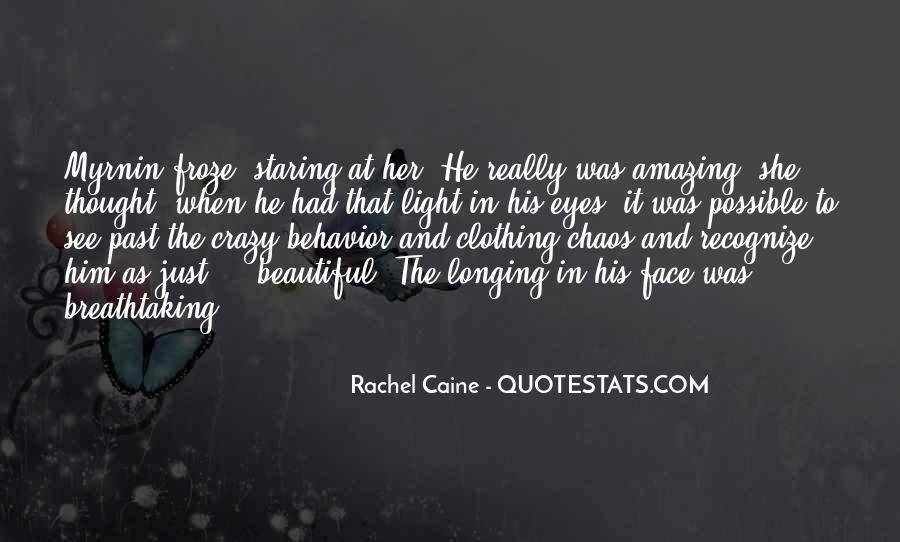 I See You Staring At Me Quotes #635682