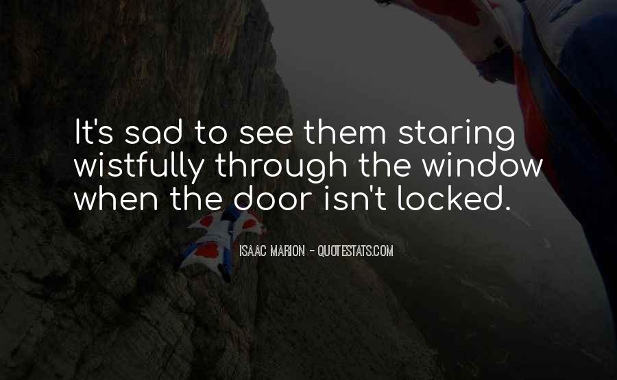 I See You Staring At Me Quotes #648714