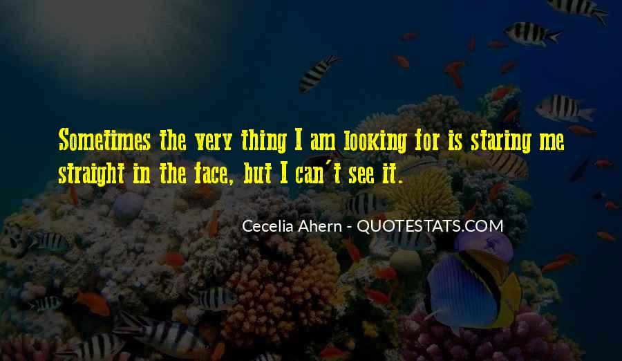 I See You Staring At Me Quotes #665733