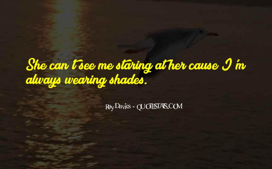 I See You Staring At Me Quotes #73675