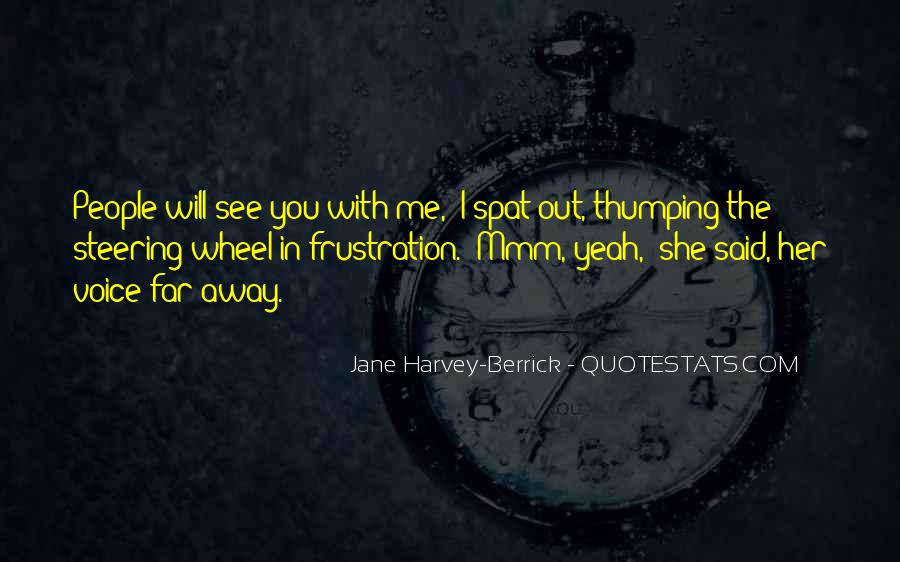 I See You With Her Quotes #1157694