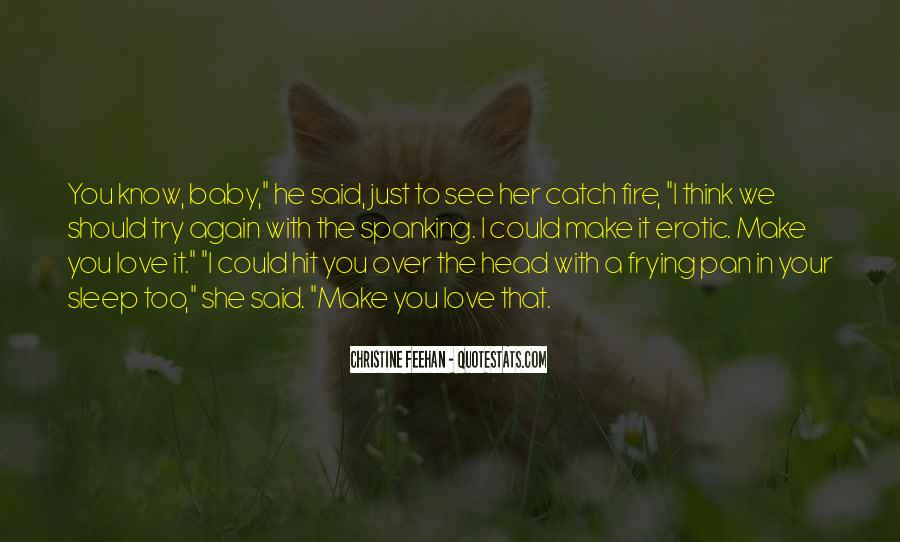 I See You With Her Quotes #1163986