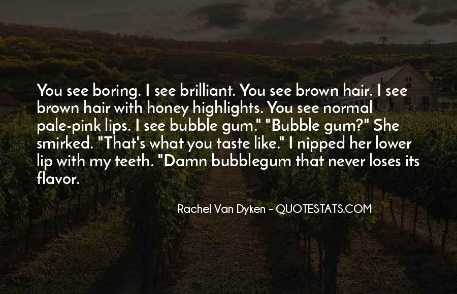 I See You With Her Quotes #1763521