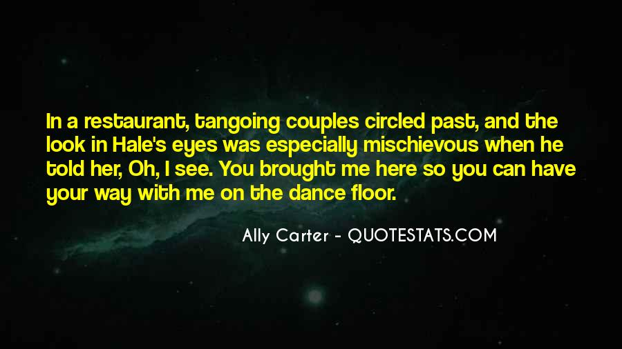 I See You With Her Quotes #1800190