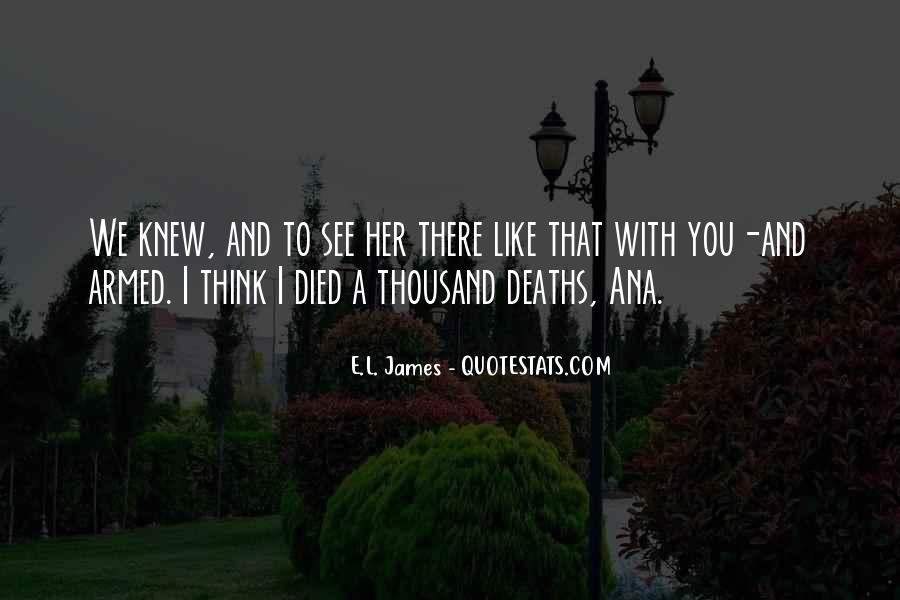 I See You With Her Quotes #291645