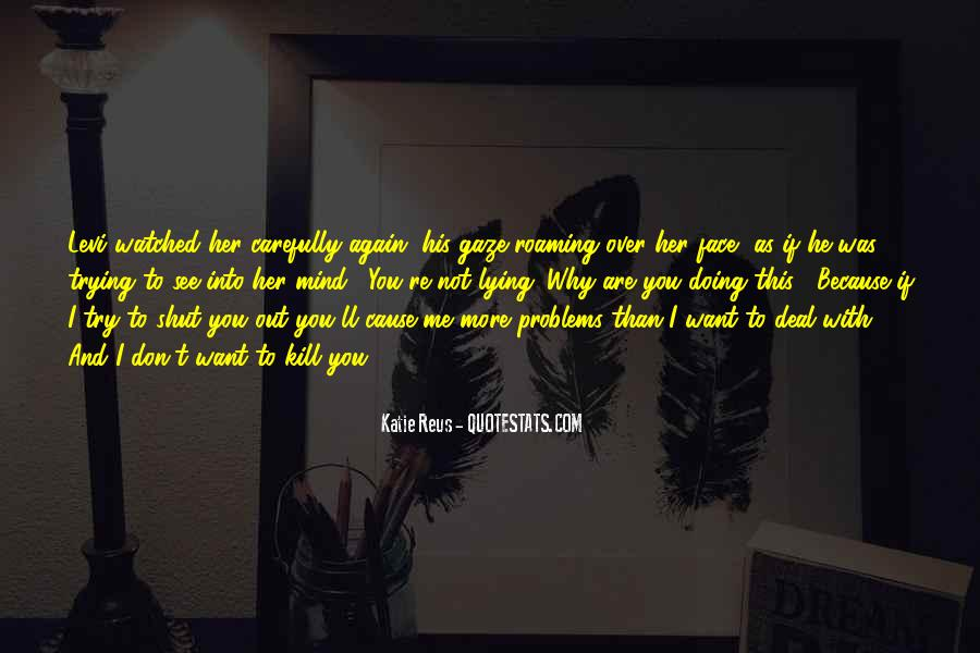 I See You With Her Quotes #45472