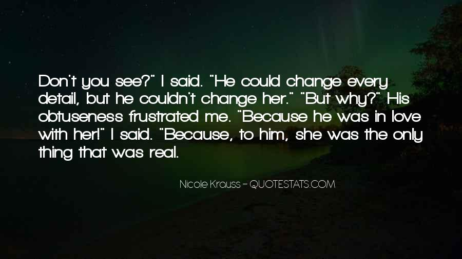 I See You With Her Quotes #833609