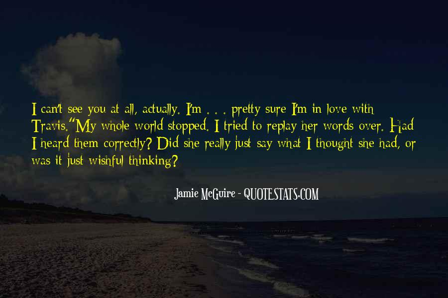 I See You With Her Quotes #861168