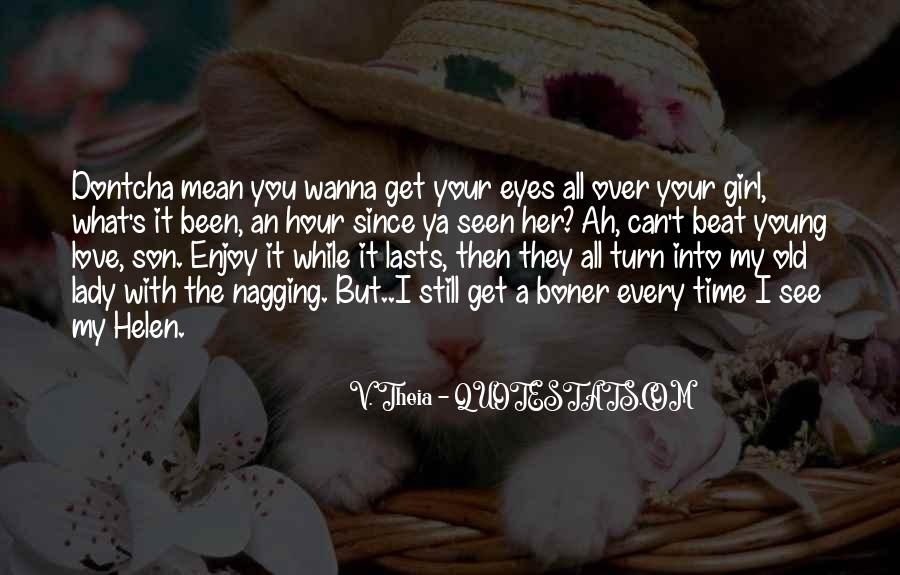 I See You With Her Quotes #915955