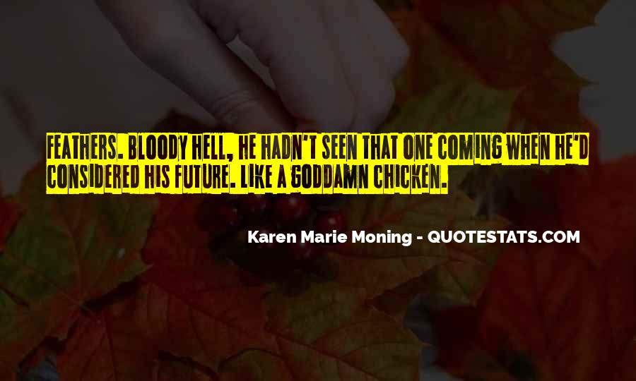 I Should Have Seen It Coming Quotes #479972