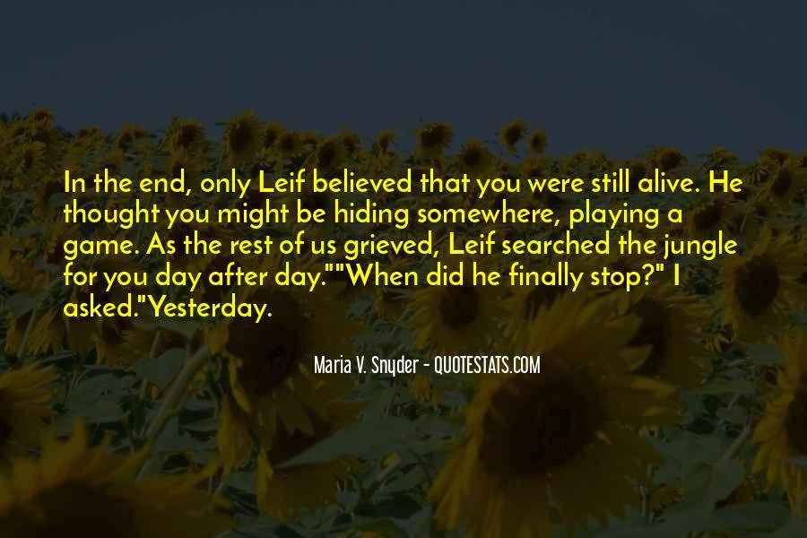 I Still Alive Quotes #160789