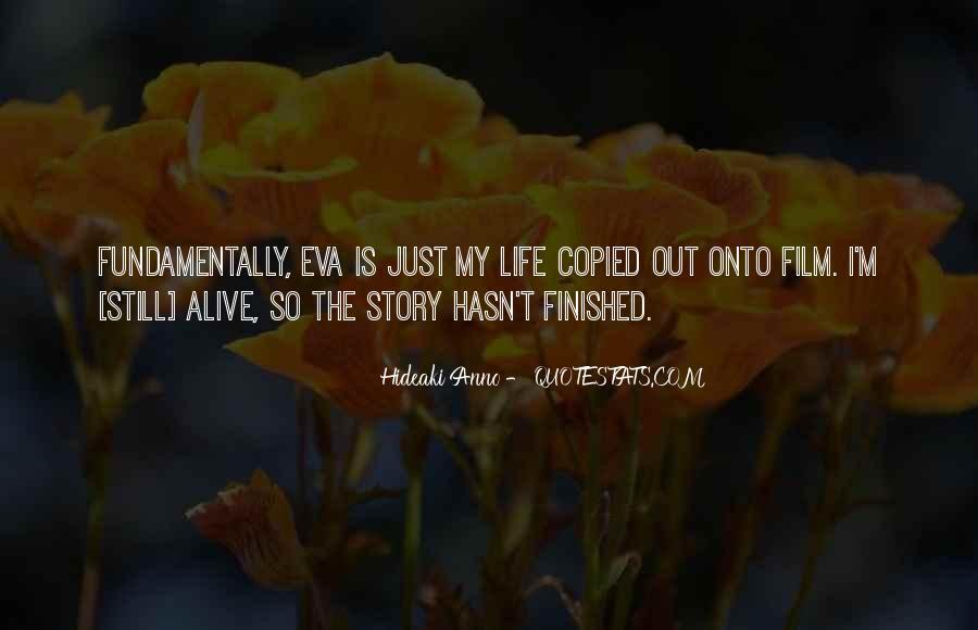 I Still Alive Quotes #16326