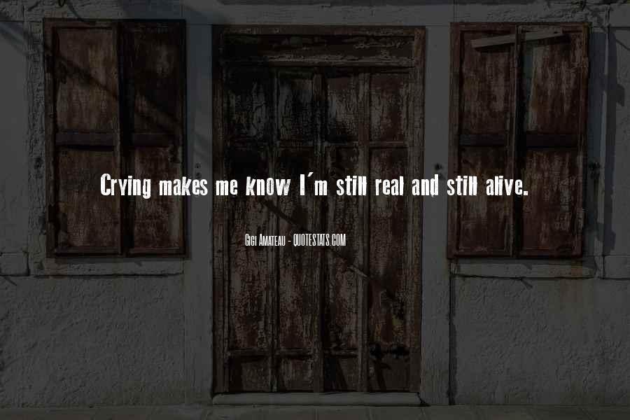 I Still Alive Quotes #234982