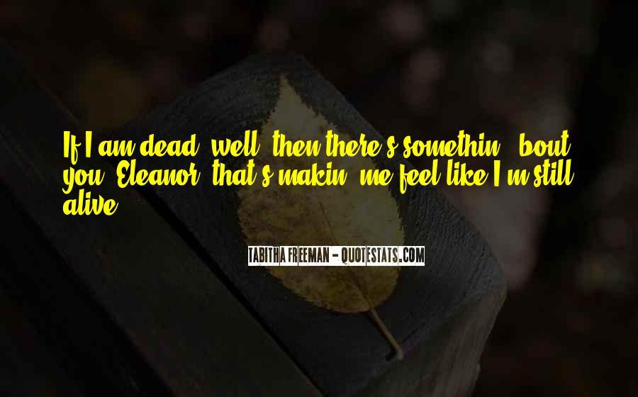 I Still Alive Quotes #256045