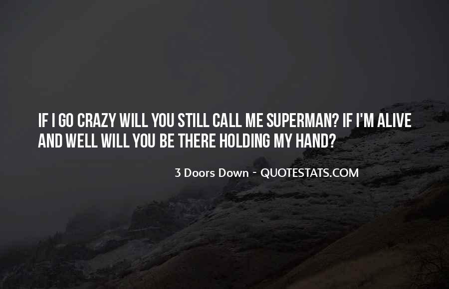 I Still Alive Quotes #263350