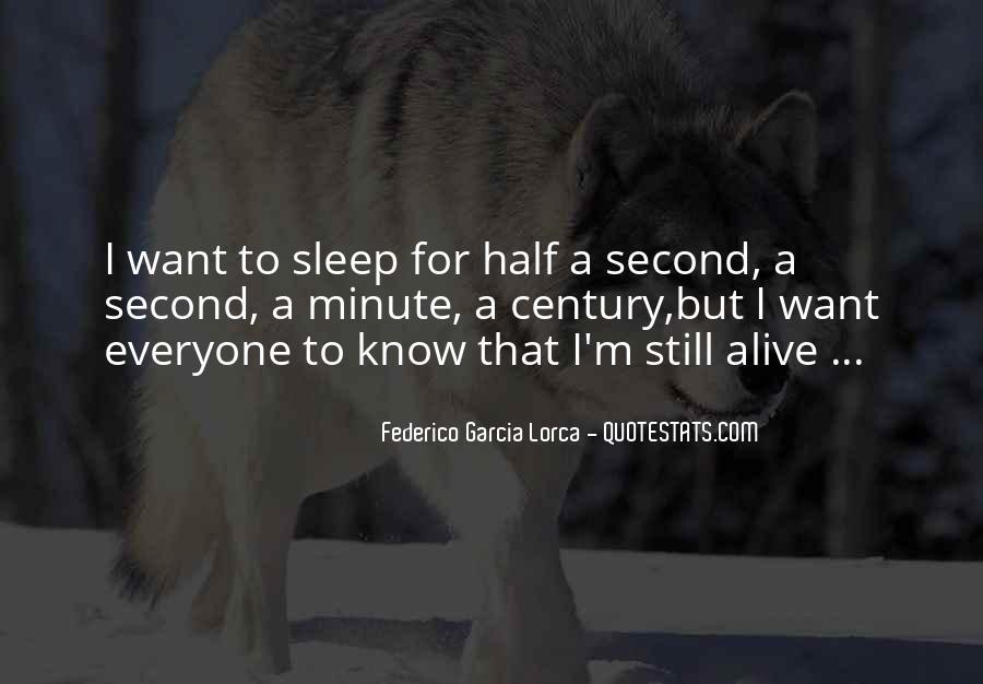 I Still Alive Quotes #308996