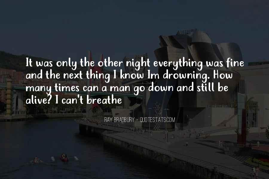 I Still Alive Quotes #310726