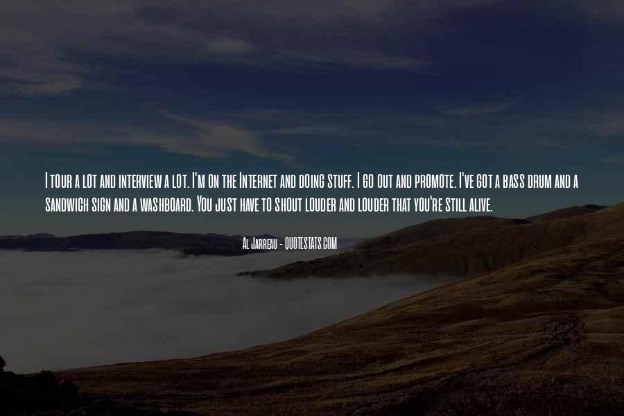 I Still Alive Quotes #368104